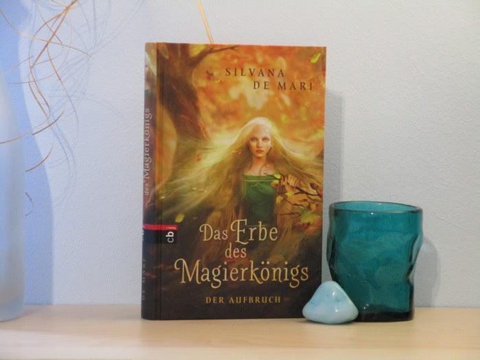 Das Erbe des Magierkönigs von Silvana de Mari