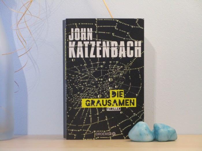 Die Grausamen von John Katzenbach