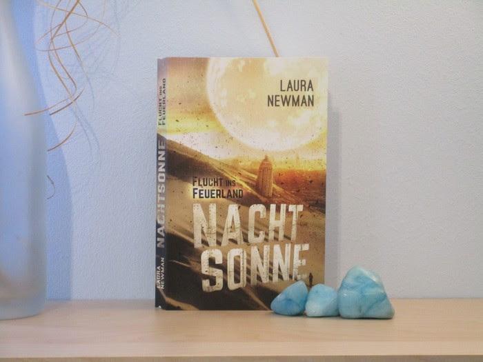 Nachtsonne - Flucht ins Feuerland von Laura Newman