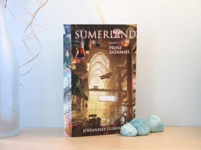 Rezension | Sumerland – Prinz Zazamael von Johannes Ulbricht