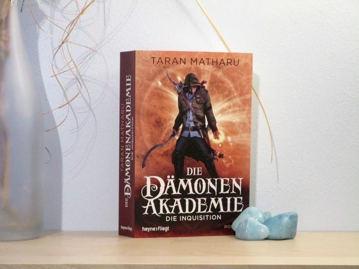 Die Dämonenakademie - Die Inquisition von Taran Matharu