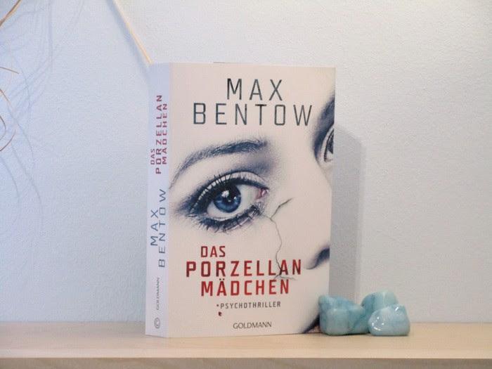 Das Porzellanmädchen von Max Bentow