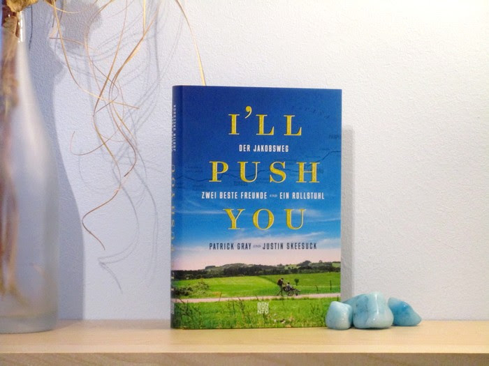 I´ll push you - Justin Skeesuck und Patrick Gray