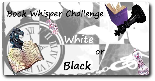 Book Whisper Challenge 2017 – Black or White