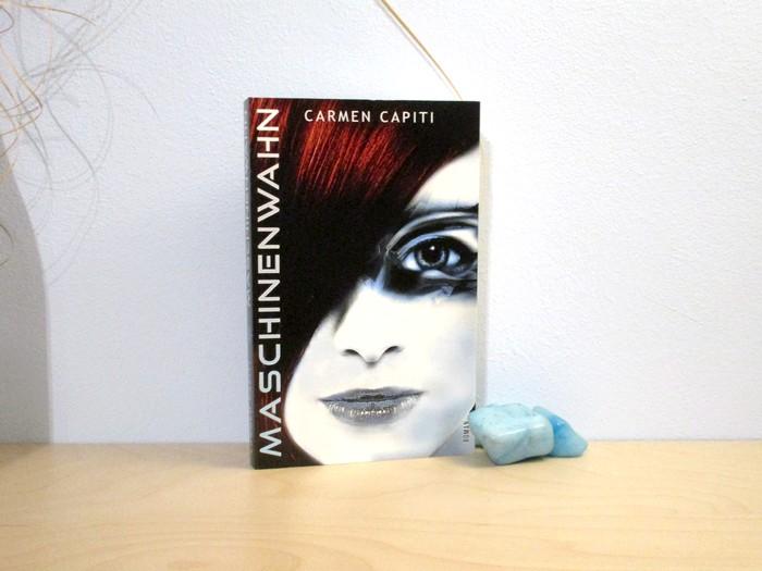 Maschinenwahn von Carmen Capiti