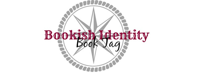 Bookish Identity – Book Tag