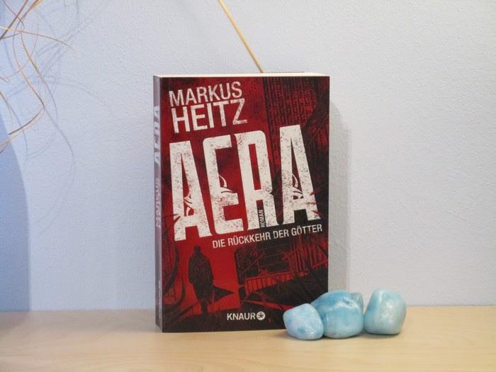 AERA - Die Rückkehr der Götter von Markus Heitz