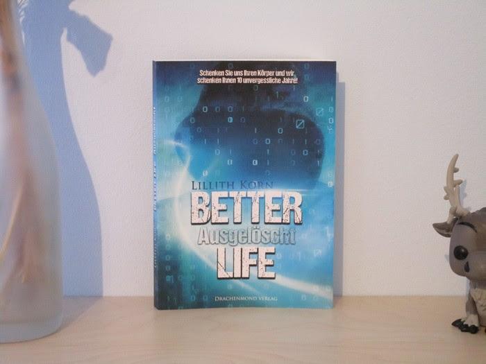 Better Life - Ausgelöscht von Lillith Korn