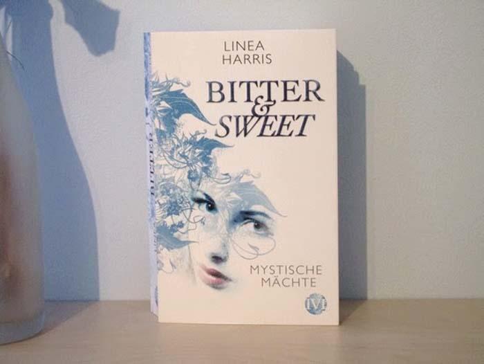 Bitter & Sweet - Mystische Mächte von Linea Harris