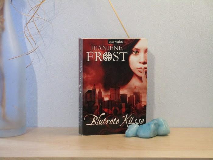 Blutrote Küsse von Jeaniene Frost