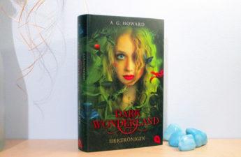Dark Wonderland - Herzkönigin von A.G. Howard