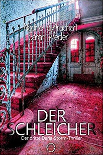 Der Schleicher von Nadine d'Arachart und Sarah Wedler