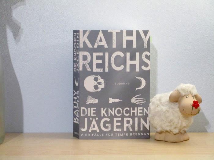 Die Knochenjägerin von Kathy Reichs