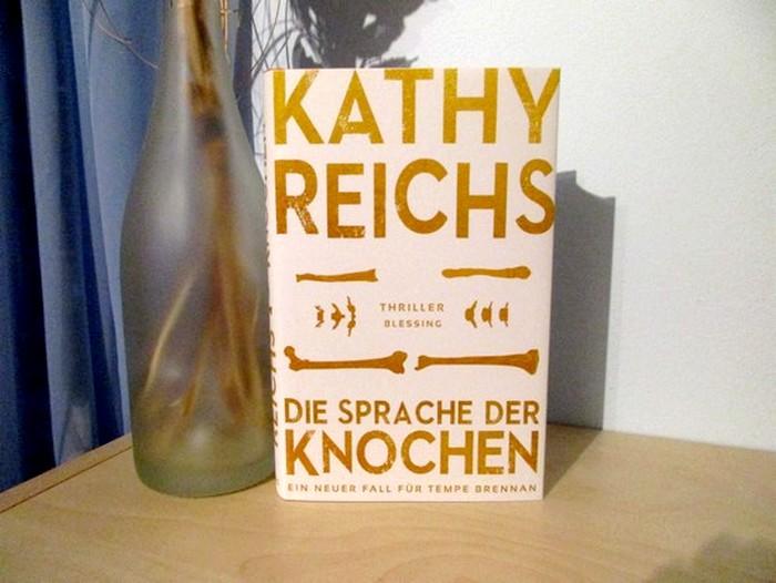 Die Sprache der Knochen von Kathy Reichs