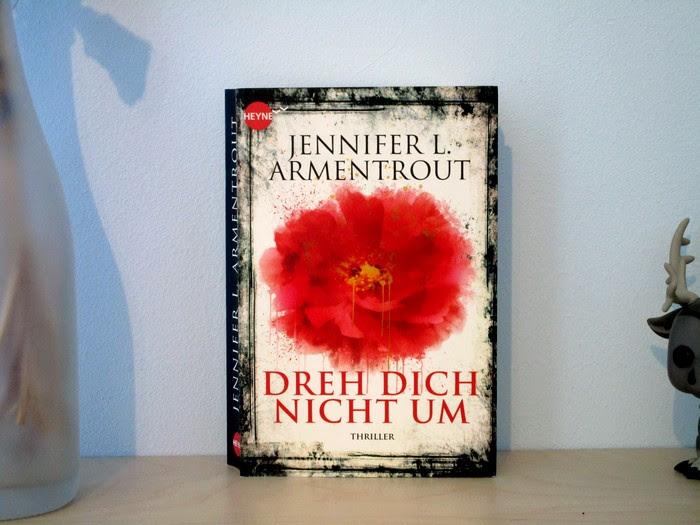 Dreh dich nicht um von Jennifer L. Armentrout