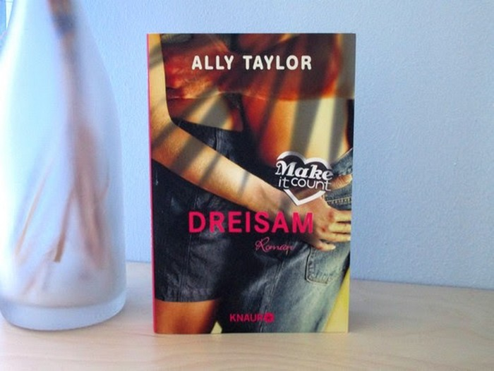 Make it count - Dreisam von Ally Taylor