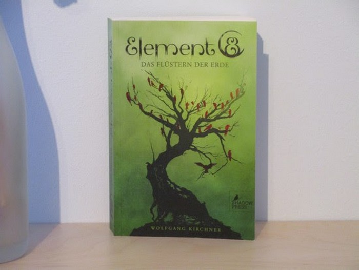 Element8 - Das Flüstern der Erde von Wolfgang Kirchner