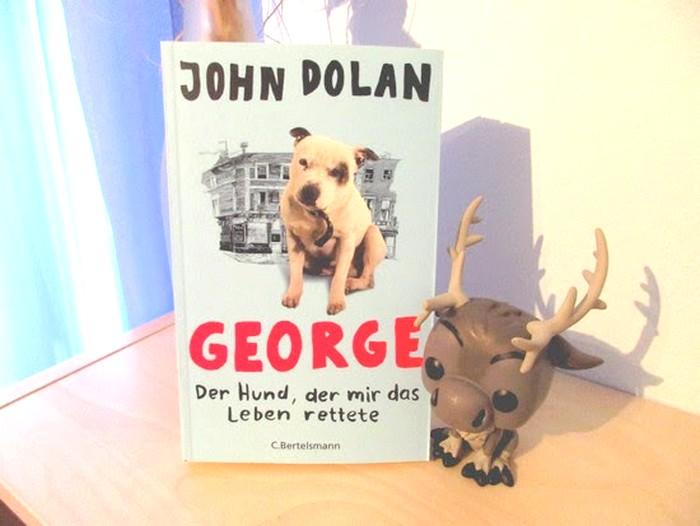 George - Der Hund, der mir das Leben rettete von John Dolan