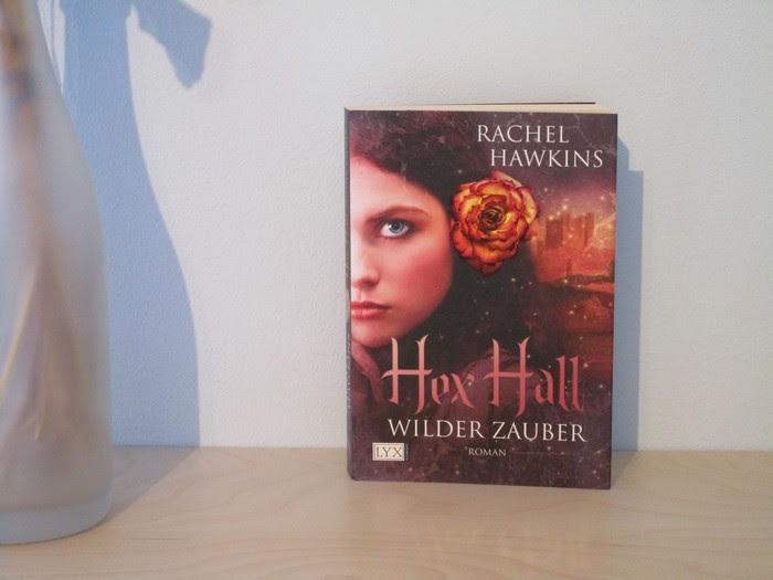 Hex Hall - Wilder Zauber von Rachel Hawkins