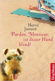 Pardon, Monsieur, ist dieser Hund blind? von Herve Jaouen