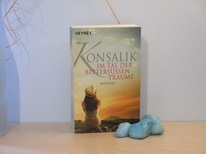 Im Tal der bittersüßen Träume von Konsalik