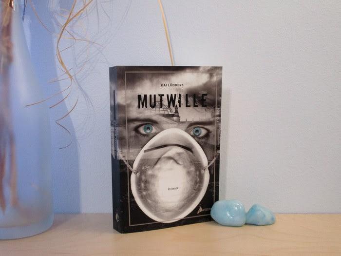 Mutwille von Kai Lüdders