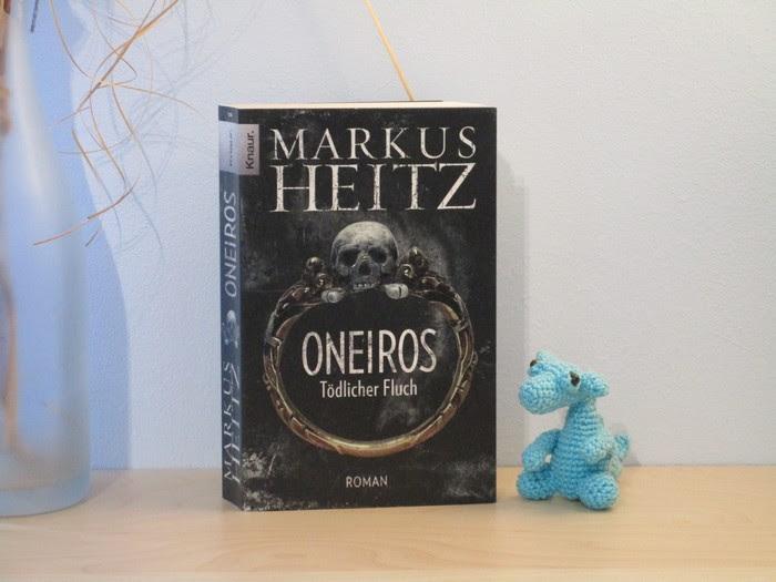 Oneiros - Tödlicher Fluch von Markus Heitz