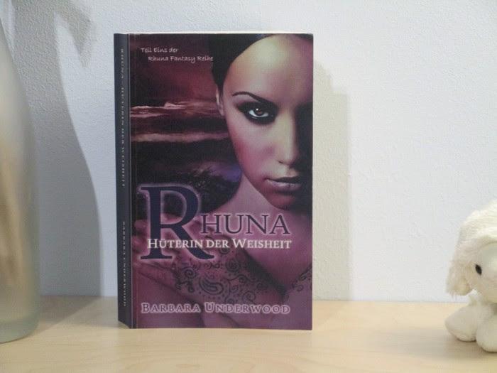Rhuna - Hüterin der Weisheit von Barbara Underwood