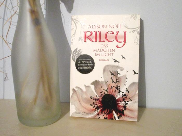 Riley - Das Mädchen im Licht von Alyson Noël