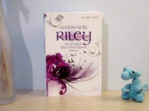 Riley - Im Schein der Finsternis von Alyson Noël