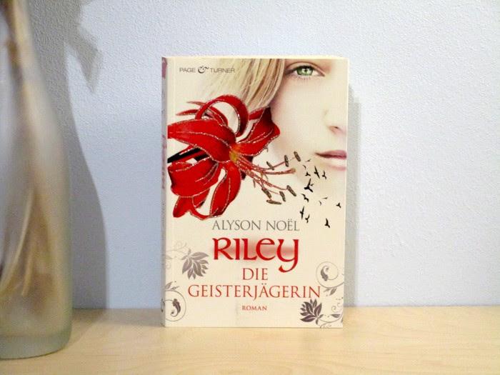 Riley - Die Geisterjägerin von Alyson Noël