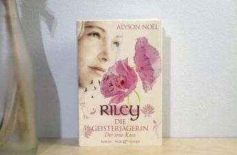 Riley - Der erste Kuss von Alyson Noël