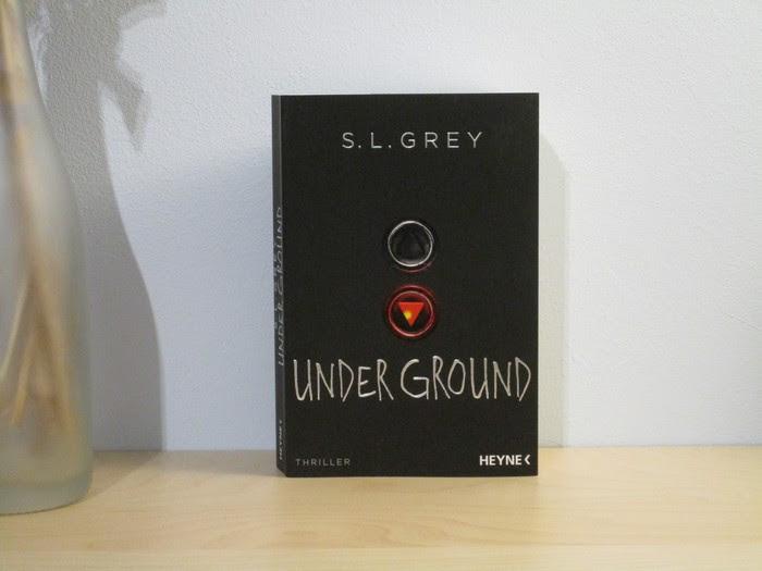 Under Ground von S.L. Grey