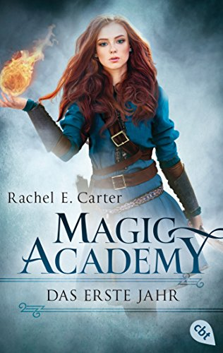 Rezension Magic Academy von Rachel E. Carter