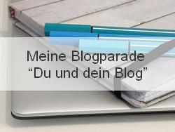"""Meine Blogparade """"Du und dein Blog"""" – Die Fragen"""