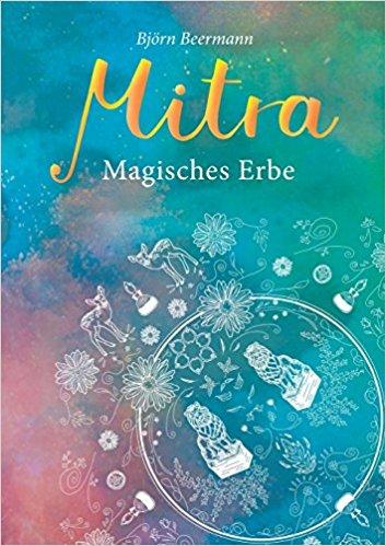 Rezension Mitra - Magisches Erbe von Björn Beermann