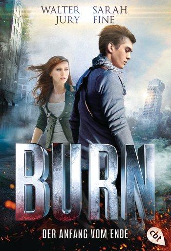 BURN – Der Anfang vom Ende