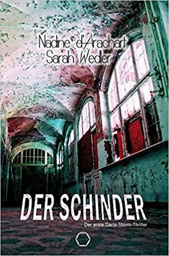 Der Schinder von Nadine d'Arachart und Sarah Wedler