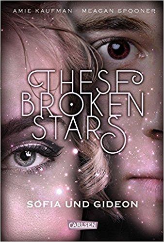 These Broken Stars – Sofia und Gideon