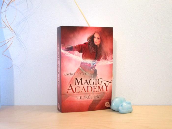 Magic Academy – Die Prüfung von Rachel E. Carter