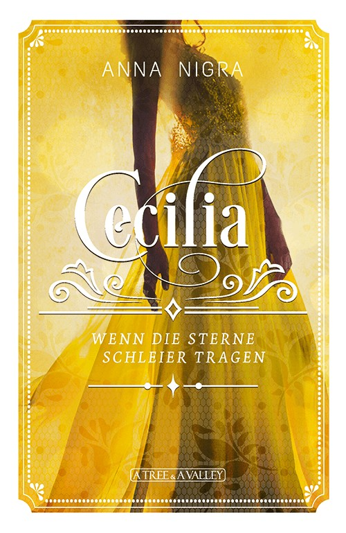 Rezension Cecilia - Wenn die Sterne Schleier tragen von Anna Nigra