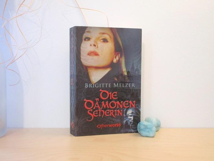 Die Dämonenseherin von Brigitte Melzer