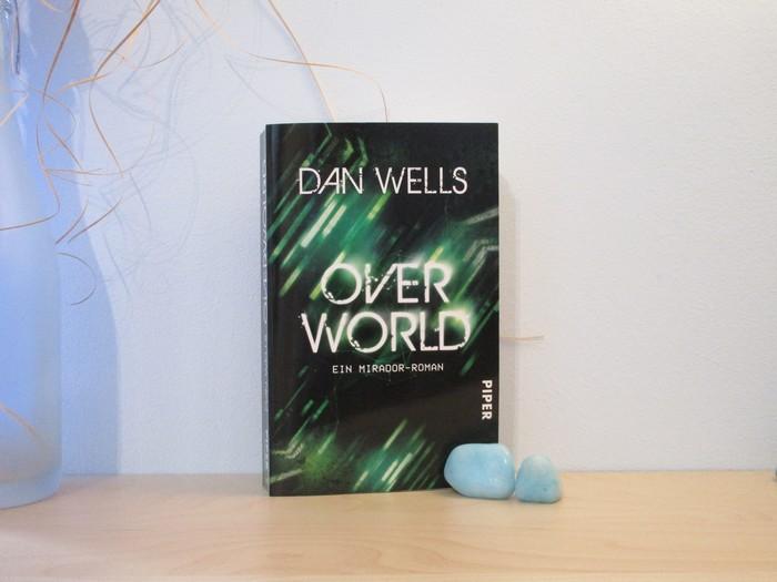 Rezension zu Overworld von Dan Wells