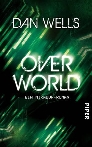 Rezension Overworld von Dan Wells