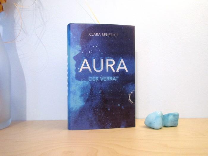 Aura - Der Verrat von Clara Benedict
