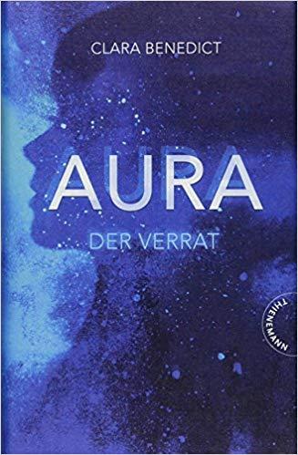 Aura - Der Verrrat von Clara Benedict