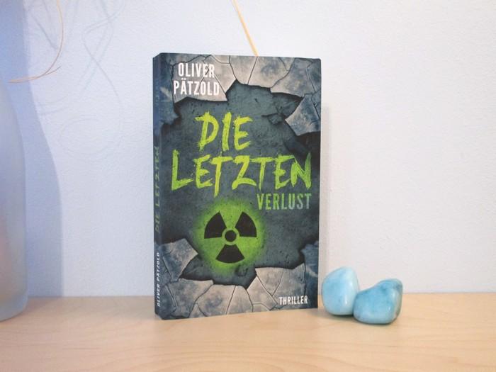 Rezension zu Die Letzten – Verlust von Oliver Pätzold