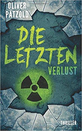 Die Letzten - Verlust von Oliver Pätzold