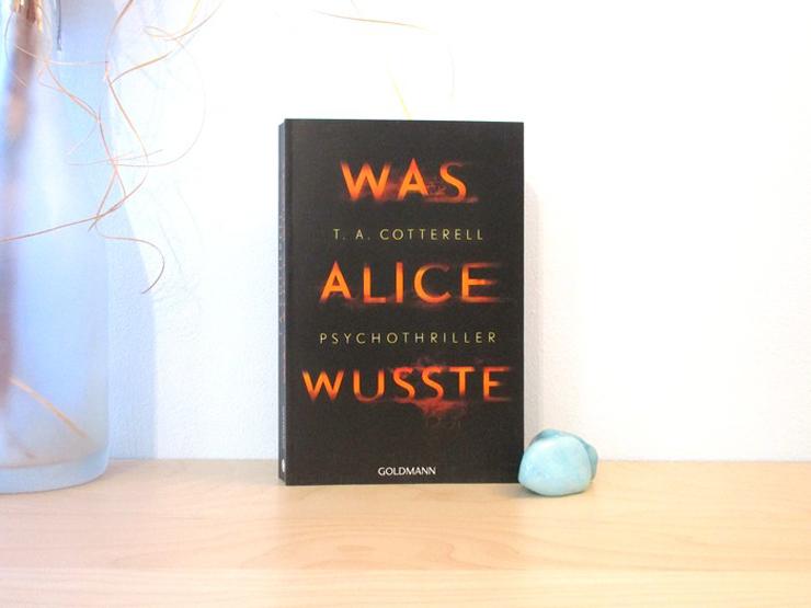 Was Alice wusste von T.A. Cotterell