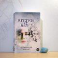 Bitter & Bad - Glühender Verrat von Linea Harris